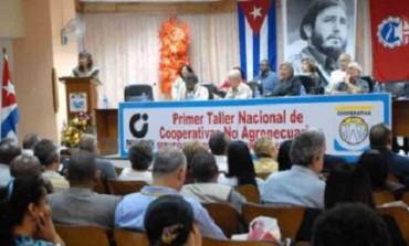 CUBA. ESCUELA DE COOPERATIVISMO. El gobierno registra casi 400 cooperativas en actividad y convoca el Primer taller nacional de cooperativas no agropecuarias