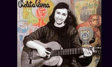 """EL AÑO DE VIOLETA. En 2017 se cumplen cien años del nacimiento de la artista chilena, autora de """"Gracias a la Vida"""", y cincuenta años de su suicidio"""